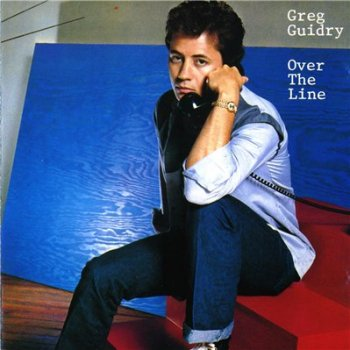 GREG GUIDRY - Over The Line (1987)
