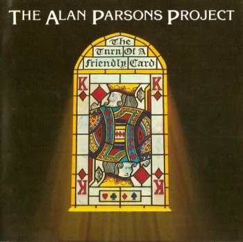 "The Alan Parsons Project: © 1980 ""The Turn of a Friendly Card"""