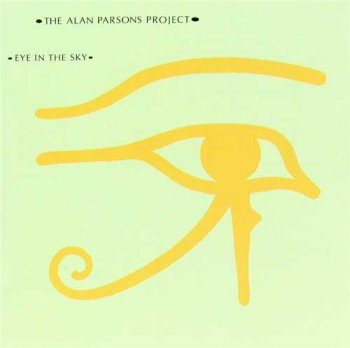"The Alan Parsons Project: © 1982 ""Eye in the Sky"""