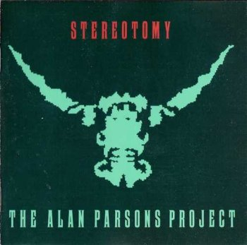 "The Alan Parsons Project: © 1985 ""Stereotomy"""