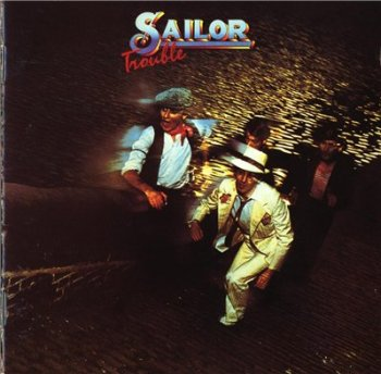 SAILOR - Trouble (1975)
