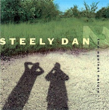 Steely Dan - Two Against Nature (Giant Records) 2000