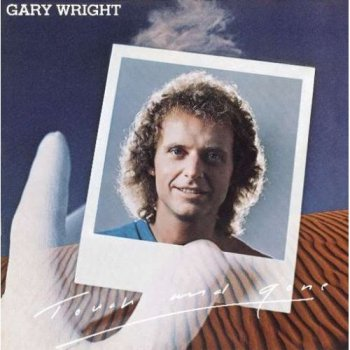 Gary Wright - Touch And Gone (Remastered Edition-2008) 1977