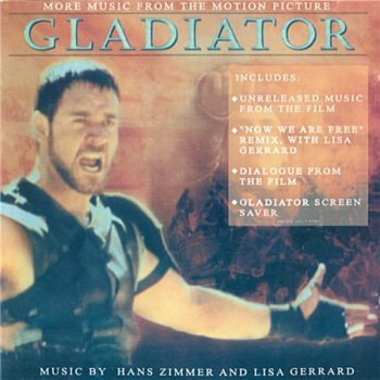 Hans Zimmer, Lisa Gerrard - Gladiator / Гладиатор (More Music From The Motion Picture) 2001