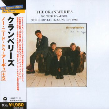 The Cranberries - No Need To Argue (The Complete Sessions) 2006