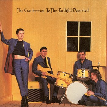 The Cranberries - To The Faithful Departed 1996