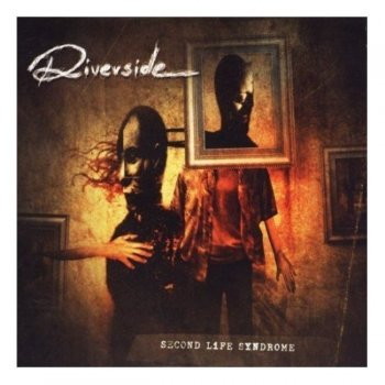 Riverside -  Second Life Syndrome - 2005