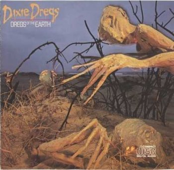 "Dixie Dregs: © 1980 ""Dregs Of The Earth"""