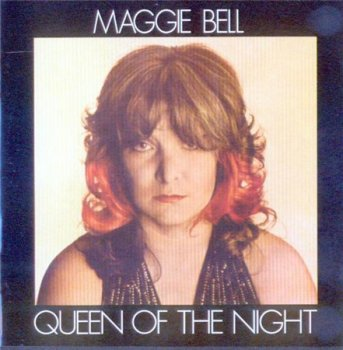 Maggie Bell - Queen Of The Night (Repertoire Records 1997) 1974