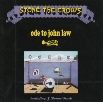 Stone The Crows - Ode To John Law (Repertoire Records 1996) 1970