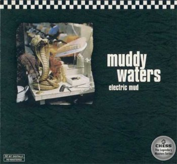 "Muddy Waters: © 1968 ""Electric Mud""(Remastered 1997)"