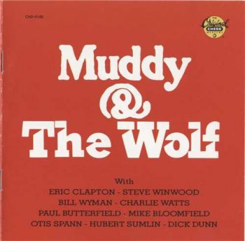 "Muddy Waters & Howlin' Wolf: © 1974 ""Muddy & The Wolf"""