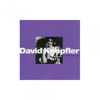 David Knopfler - Small Mercies 1994
