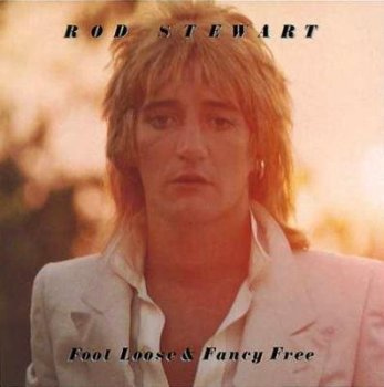 "Rod Stewart : © 1977 ""Foot Loose & Fancy Free"""