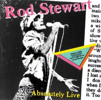 "Rod Stewart : © 1982 ""Absolutely Live"""