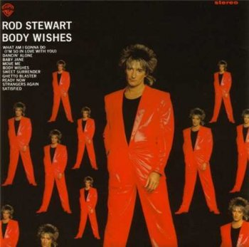 "Rod Stewart : © 1983 ""Body Wishes"""