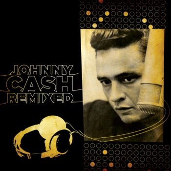 Johnny Cash - Remixed 2009