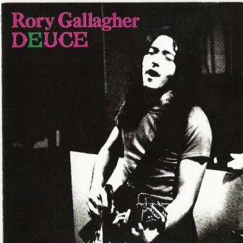 "Rory Gallagher : © 1971 ""Deuce""(1998)"