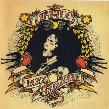 "Rory Gallagher : © 1973 ""Tattoo""(2000)"