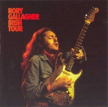 "Rory Gallagher : © 1974 ""Irish Tour"""