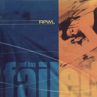 RPWL - ''God Has Failed'' (2000)