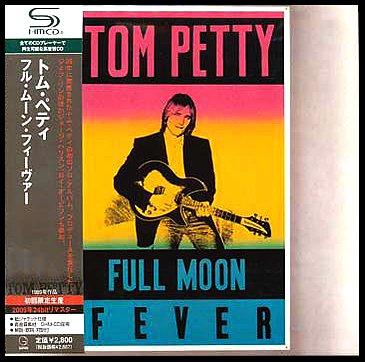 tom petty full moon fever. Альбом: Full Moon Fever