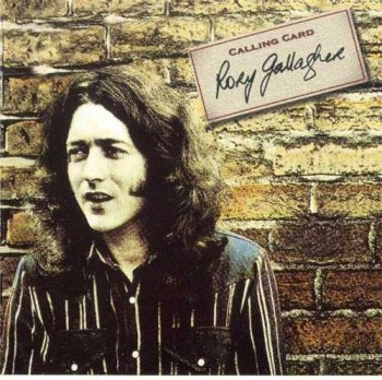 "Rory Gallagher : © 1976 ""Calling Card""(1998)"