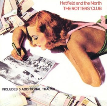 Hatfield and the North - 1975 The Rotters' Club