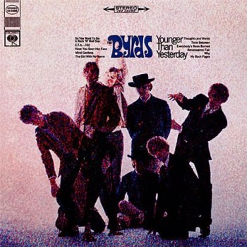 The Byrds - Younger Than Yesterday (Columbia / Legacy Remaster 1996) 1967
