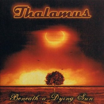 Thalamus - Beneath A Dying Sun 2007