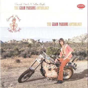 Gram Parsons - The Gram Parsons Anthology / Sacred Hearts & Fallen Angels (2CD Rhino / Wea Records) 2001