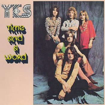 Yes - Time And A Word 1970 (2003 - Expanded and Remastered by Rhino. Elektra Ent.)