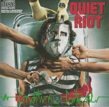 Quiet Riot : © 1984 ''Condition Critical''