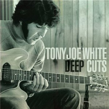 Tony Joe White - Deep Cuts (Swamp Records) 2008