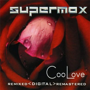 Supermax - 25 Years Of Magic Dance Music CD2 CooLove 2002