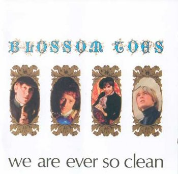 Blossom Toes - We Are Ever So Clean.1967