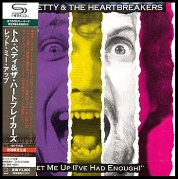 Tom Petty & The Heartbreakers - Let Me Up (I've Had Enough) (Cardboard Sleeve SHM-CD Japan Remaster 2009) 1987