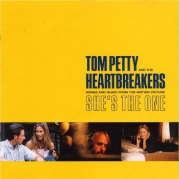 Tom Petty & The Heartbreakers - Songs And Music From The Motion Picture She's The One (Warner Bros.) 1996