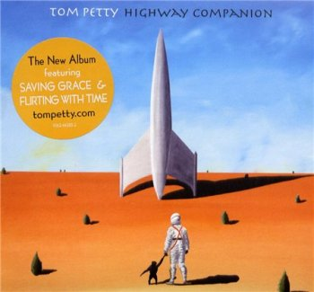 Tom Petty & The Heartbreakers - Highway Companion (American Recordings) 2006