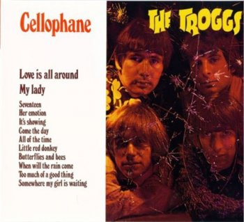 The Troggs - Cellophane (Reprtoire 2003) 1967