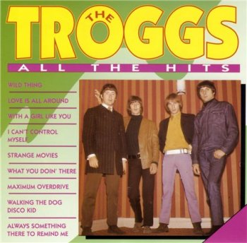 The Troggs - All The Hits (Royal Collection) 1991
