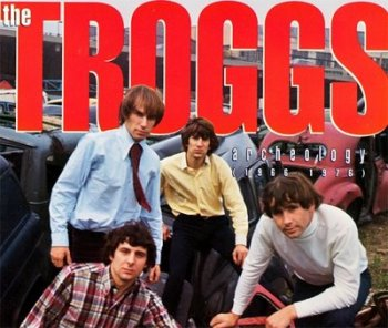 The Troggs - Archeology 1966-1976 (2CD Box Polygram) 1992