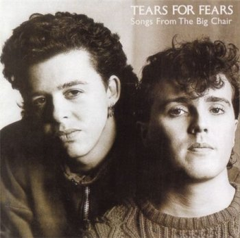 Tears For Fears - Songs From The Big Chair (Mercury Records Remaster 1999) 1985