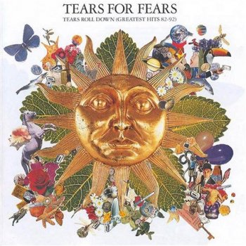 Tears For Fears -  Tears Roll Down (Greatest Hits 82-92) (Phonogram / Fontana) 1992