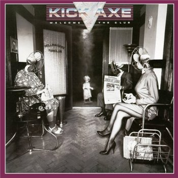 Kick Axe - Welcome To The Club 1985