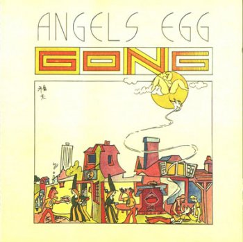 Gong-1974 Angels Egg Radio Gnome Invisible Part 2