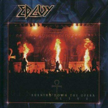 Edguy - Burning Down the Opera (Live, 2003)