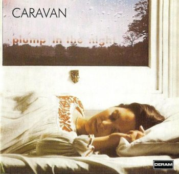 Caravan - 1973 For Girls Who Grow Plump In The Night