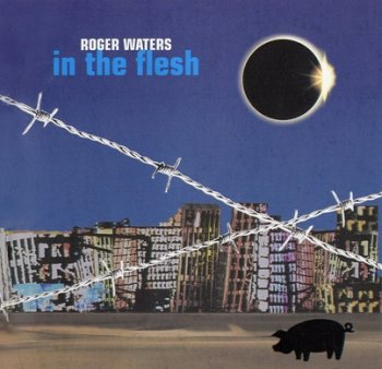Roger Waters - In The Flesh (2 CD) 2000