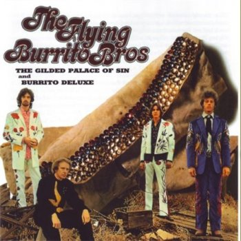 The Flying Burrito Brothers - The Guilded Palace Of Sin & Burrito Deluxe (A&M Records Compilation 1968-1969 Remaster) 1997